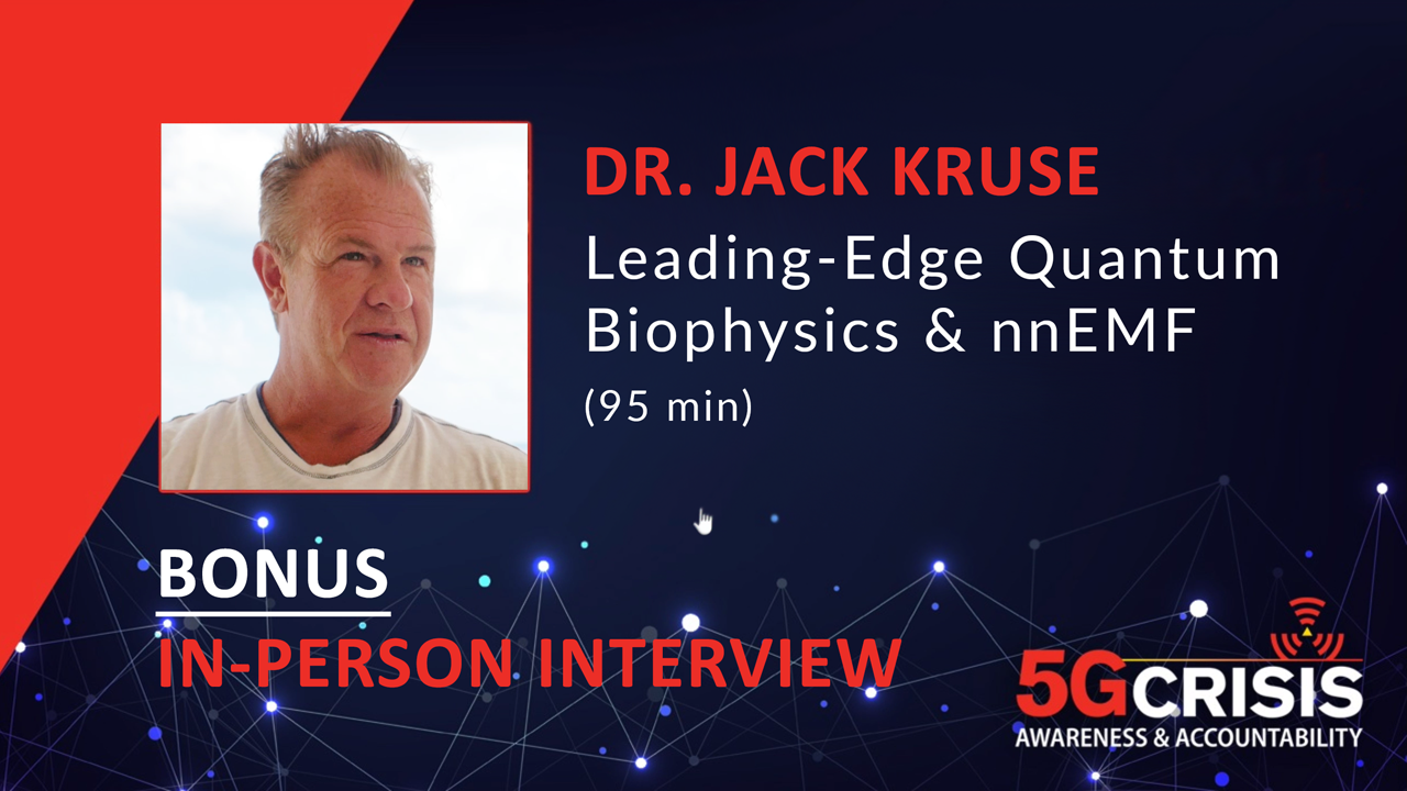 "Interview with Jack Kruse, ""Quantum Biophysics & EMF"""