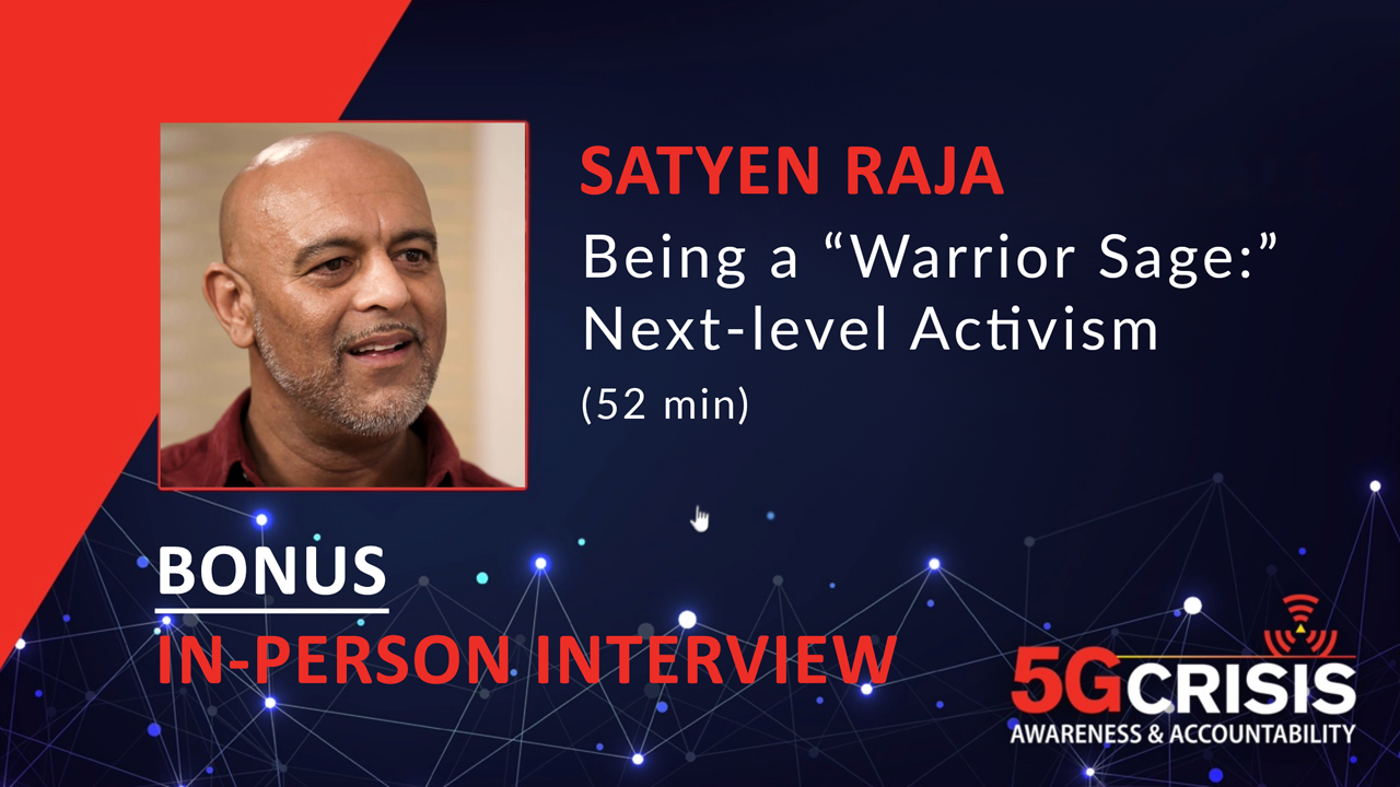 "Interview with Satyen Raja, ""Being a Warrior Sage: Next-level Activism"""